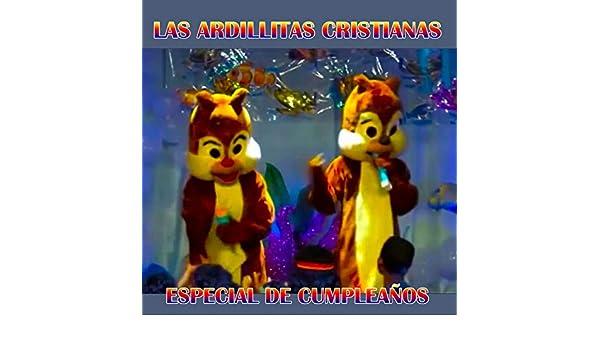 Especial De Cumpleaños by Las Ardillitas on Amazon Music ...
