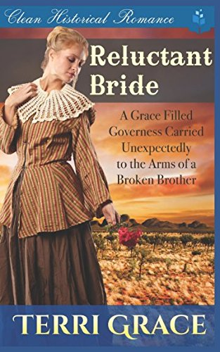 Books : Reluctant Bride: A Grace Filled Governess Carried Unexpectedly to the Arms of a Broken Brother