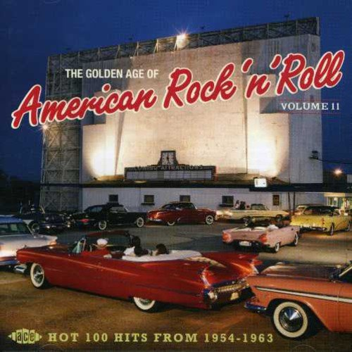 The Golden Age Of American Rock 'n' Roll, Volume 11: Hot 100 Hits From 1954-1963