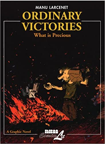 Ordinary Victories PART 2: What Is Precious Pt. 2