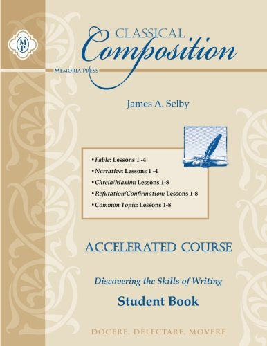 Classical Composition Combo I Student Book (Memoria Press Composition)
