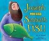 Joseph and the Sabbath Fish, Eric A. Kimmel, 0761359095