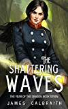 The Shattering Waves (The Year of the Dragon, Book 7) (English Edition)