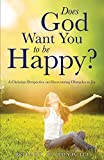 img - for Does God Want You to be Happy? by Robert W. Boyd III (2015-01-30) book / textbook / text book