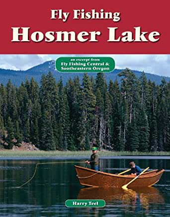 Fly fishing hosmer lake an excerpt from fly for Amazon fly fishing