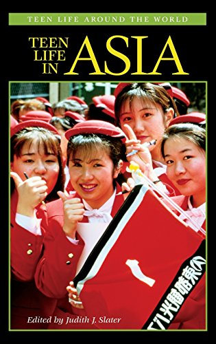 Teen Life in Asia (Teen Life around the World) by Judith J Slater