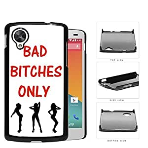 Bad B****** Only Quote in Red with Dancer Girls White Background Hard Plastic Snap On Cell Phone Case LG Nexus 5