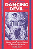 img - for Dancing with the Devil: Society and Cultural Poetics in Mexican-American South Texas (New Directions in Anthro Writing) book / textbook / text book