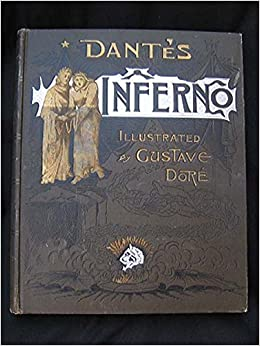 Dante S Inferno Illustrated By Gustave Dore Altemus