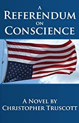 A Referendum on Conscience (The Perpetual Campaign; Book 2)