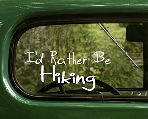 Wilderness Jeep Bumper - 2 I'd Rather Be Hiking Wilderness Nature White Decal Sticker For Window Car Truck Jeep Laptop Bumper Rv