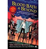 [(Blood Bath & Beyond: An Immortality Bites Mystery)] [Author: Michelle Rowen] published on (October, 2012)
