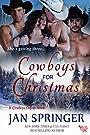 Cowboys for Christmas: A Romance Menage Western Contemporary (Cowboys Online Book 1)