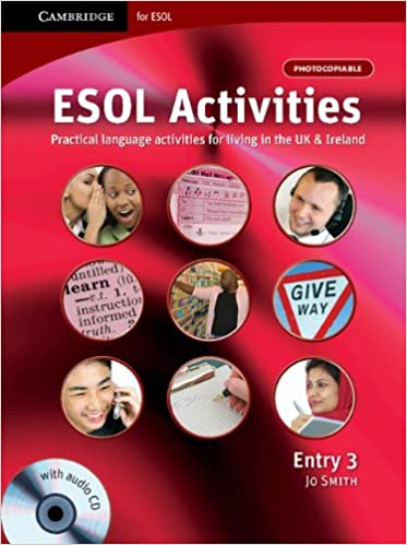 ESOL Activities Entry 3: Practical Language Activities for Living ...