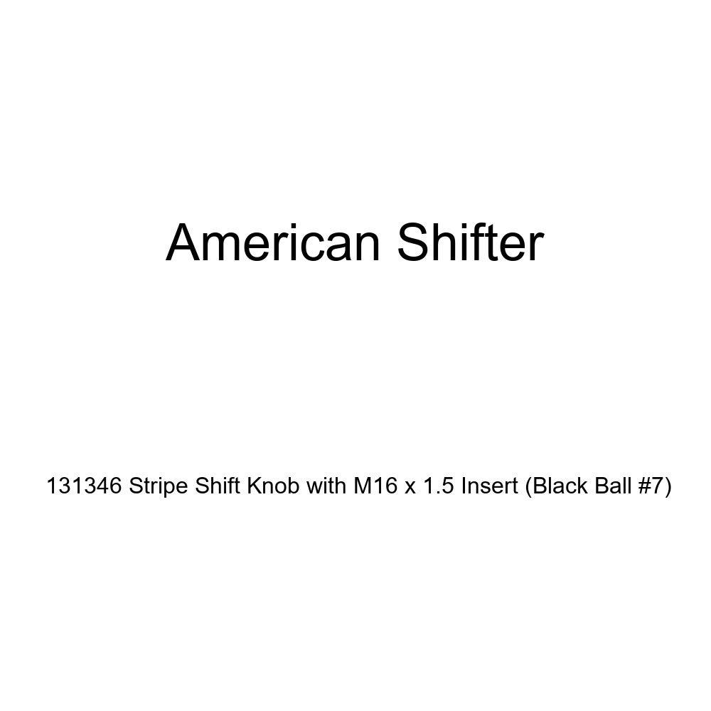 American Shifter 131346 Stripe Shift Knob with M16 x 1.5 Insert Black Ball #7