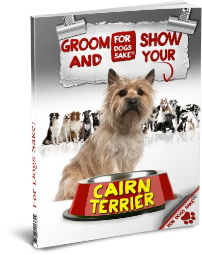 How to Groom & Show your Cairn Terrier (Cairn Terrier Grooming)