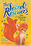 img - for The Magic Fox (The Secret Rescuers) book / textbook / text book