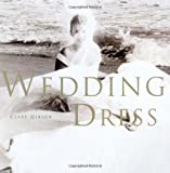 The Wedding Dress, Clare Gibson, 0762411198