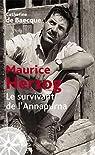 Maurice Herzog. Le survivant de l'Annapurna par Baecque