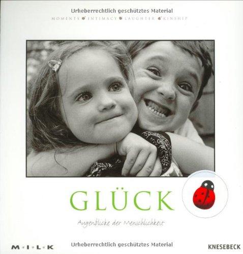 M.I.L.K. Glück: Augenblicke der Menschlichkeit