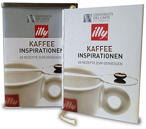 Kaffee-Inspirationen: Kaffeebuch mit exklusiven Rezepten. Zeitlose Klassiker sowie besondere Zubereitungsweisen und Cocktailkreationen