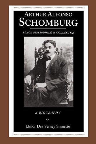 Search : Arthur Alfonso Schomburg: Black Bibliophile & Collector (African American Life (Paperback))