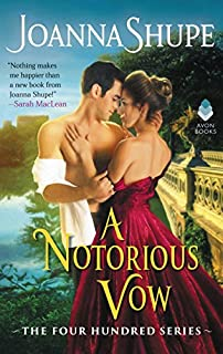 Book Cover: A Notorious Vow: The Four Hundred Series