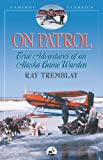 On Patrol, Ray Tremblay, 088240573X