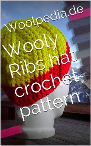 (Wooly Ribs hat crochet pattern)