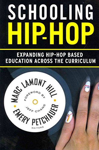 [Schooling Hip-Hop: Expanding Hip-Hop Based Education Across the Curriculum] (By: Marc Lamont Hill) [published: June, 2013]