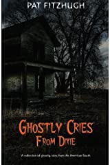 Ghostly Cries From Dixie