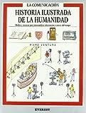 Historia Ilustrada de la Humanidad, Ventura Piero, 8424159020