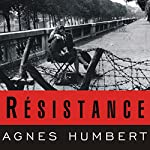 Resistance: A Frenchwoman's Journal of the War | Barbara Mellor,Agnes Humbert