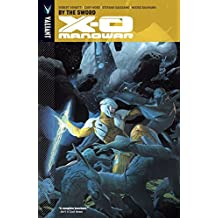 X-O Manowar Vol. 1: By the Sword (X-O Manowar (2012- ))