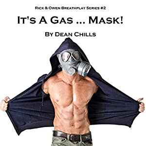 It's a Gas... Mask! Audiobook