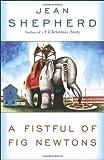 A Fistful of Fig Newtons, Jean Shepherd, 0385188439