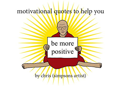 Motivational Quotes to Help You Be More Positive