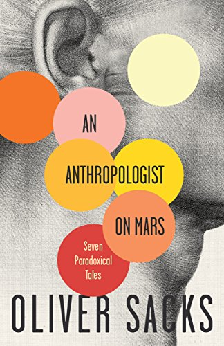 (An Anthropologist On Mars: Seven Paradoxical Tales)