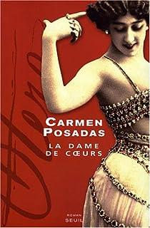La dame de coeurs, Posadas, Carmen de