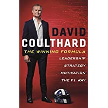 The Winning Formula: Leadership, Strategy and Motivation The F1 Way