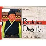 Buddhas in Disguise: Deaf People of Nepal
