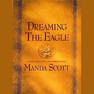 Dreaming the Eagle Audiobook