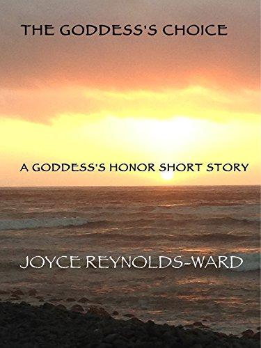 The Goddess's Choice: A Goddess's Honor Short Story
