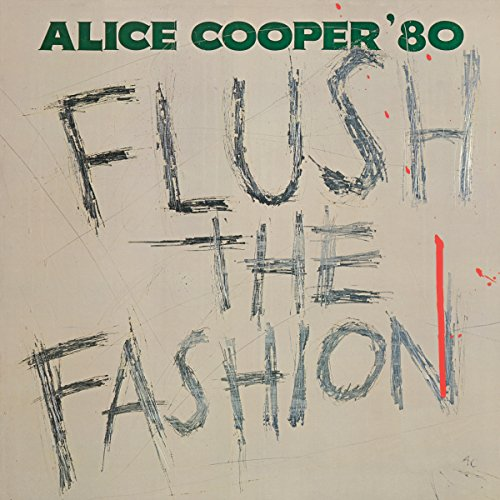 - Alice Cooper - Flush The Fashion (Green Vinyl)(Back To The 80's Exclusive) (Vinyl)