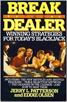 Break the dealer: winning strategies for today's blackjack by Jerry L. Patterson (1986-09-30)