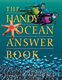 The Handy Ocean Answer Book, Patricia L. Barnes-Svarney and Thomas E. Svarney, 1578590639