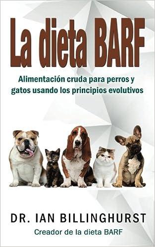 Amazon.com: La dieta BARF: Alimentación cruda para perros y ...