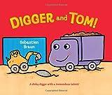 Digger and Tom!, Sebastien Braun, 006207752X