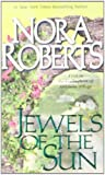 Jewels of the Sun, Nora Roberts, 0515126772