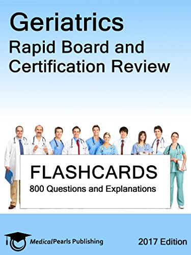 Geriatrics: Rapid Board and Certification Review
